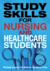 Image for Study skills for nursing and healthcare students