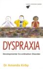 Image for Dyspraxia  : the hidden handicap