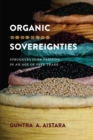 Image for Organic sovereignties: struggles over farming in an age of free trade