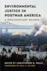 Image for Environmental justice in postwar America: a documentary reader
