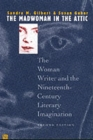 Image for The madwoman in the attic  : the woman writer and the nineteenth-century literary imagination