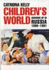 Image for Children's world  : growing up in Russia, 1890-1991