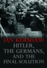 Image for Hitler, the Germans, and the final solution