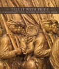 Image for Tell it with pride  : the 54th Massachusetts Regiment and Augustus Saint-Gaudens' Shaw Memorial