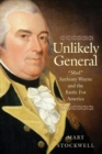 "Image for Unlikely General : ""Mad"" Anthony Wayne and the Battle for America"