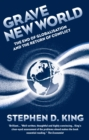 Image for Grave new world  : the end of globalization, the return of history
