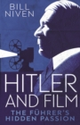 Image for Hitler and Film: The Fuhrer's Hidden Passion