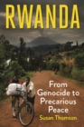 Image for Rwanda: From Genocide to Precarious Peace