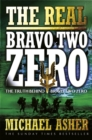 Image for The real Bravo Two Zero  : the truth behind Bravo Two Zero