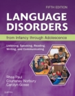 Image for Language Disorders from Infancy Through Adolescence - E-Book: Listening, Speaking, Reading, Writing, and Communicating