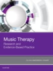 Image for Music Therapy: Research and Evidence-Based Practice