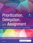 Image for Prioritization, delegation, and assignment: practice exercises for the NCLEX examination
