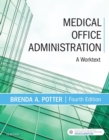 Image for Medical office administration: a worktext