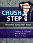 Image for Crush step 1: the ultimate USMLE step 1 review guide