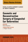 Image for Cosmetic and Reconstructive Surgery of Congenital Ear Deformities, An Issue of Facial Plastic Surgery Clinics of North America, E-Book : Volume 26-1
