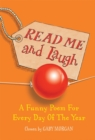 Image for Read me and laugh  : a funny poem for every day of the year