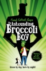 Image for The astounding Broccoli Boy