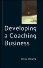 Image for Developing a Coaching Business