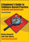 Image for A beginner's guide to evidence-based practice in health and social care