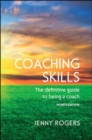 Image for Coaching skills  : the definitive guide to being a coach