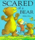Image for Scared of a bear