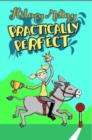 Image for Practically perfect