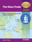 Image for Hodder History Concepts and Processes: The Slave Trade