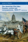 Image for The American Civil War  : causes, courses and consequences