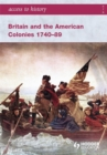 Image for Britain and the American colonies 1740-89