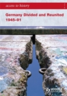 Image for Germany divided and reunited 1945-91