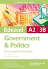 Image for Edexcel A2 government & politicsUnit 3B,: Introducing political ideologies : Unit 3B