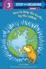 Image for How to Help the Earth-by the Lorax (Dr. Seuss)