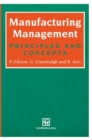 Image for Manufacturing Management : Principles and Concepts