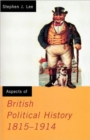 Image for Aspects of British Political History 1815-1914