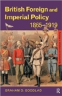 Image for British foreign and imperial policy, 1865-1919