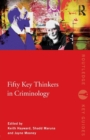 Image for Fifty key thinkers in criminology