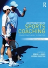 Image for An introduction to sports coaching  : connecting theory to practice