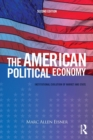 Image for The American political economy  : institutional evolution of market and state
