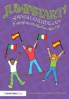 Image for Jumpstart! Spanish and Italian  : engaging activities for ages 7-12