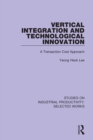 Image for Vertical integration and technological innovation: a transaction cost approach : 3