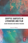 Image for Cryptic subtexts in literature and film: secret messages and buried treasure