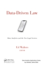 Image for Data-driven law: data analytics and the new legal services