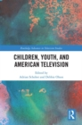 Image for Children, youth, and American television
