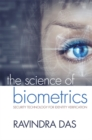 Image for The science of biometrics: security technology for identity verification