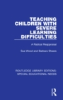 Image for Teaching children with severe learning difficulties: a radical reappraisal : 61