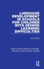 Image for Language development in schools for children with severe learning difficulties : 31