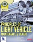 Image for Principles of light vehicle maintenance & repair: Level 2 diploma