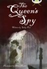 Image for The queen's spy : BC Red (KS2) A/5C The Queen's Spy Red (KS2) A/5c
