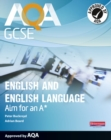 Image for AQA GCSE English and English language  : achieve an A*