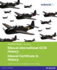 Image for Edexcel international GCSE history  : Edexcel certificate in history: Student book